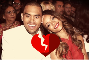 Chris Brown and Rihanna Have Broken Up
